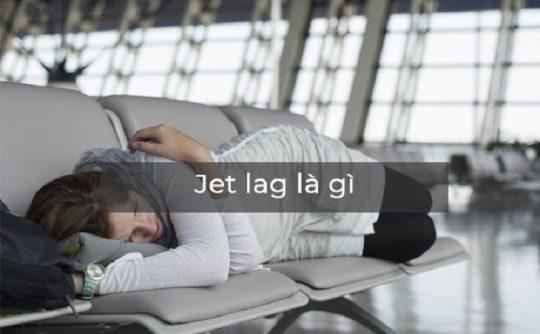 jet lag là gì
