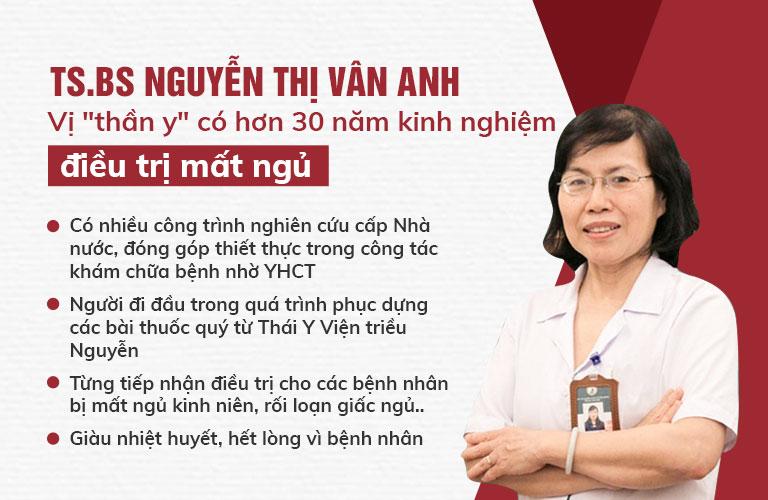 TS.BS Nguyễn Thị Vân Anh đã có nhiều năm kinh nghiệm trong việc điều trị mất ngủ