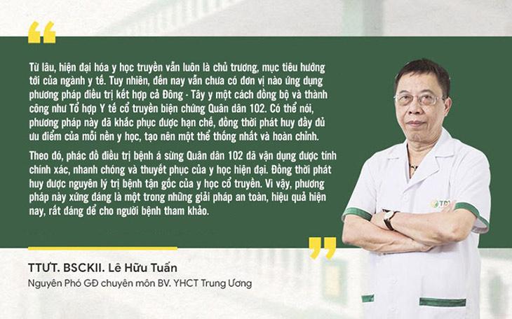Thầy thuốc ưu tú, BSCKII Lê Hữu Tuấn đánh giá cao giải pháp á sừng Quân dân 102
