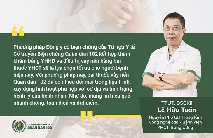 TTUT, BS Lê Hữu Tuấn đánh giá giải pháp vảy nến Quân dân 102