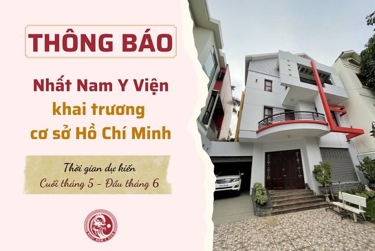 Thông Báo: Nhất Nam Y Viện Khai Trương Cơ Sở 2 Tại Hồ Chí Minh