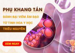 Phụ Khang Tán Chữa Viêm Âm Đạo Theo Bí Quyết Của Cung Phi Triều Nguyễn